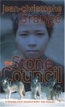 The Stone Council - Jean-Christophe Grangé, Ian Monk