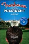 Freshman for President - Ally Condie