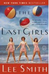 The Last Girls - Lee Smith
