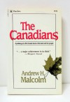 The Canadians - Andrew H. Malcolm
