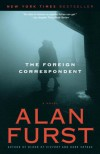 The Foreign Correspondent - Alan Furst