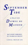 September Tide: A Play - Daphne du Maurier