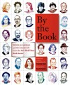 By the Book: Writers on Literature and the Literary Life from The New York Times Book Review - Pamela Paul, Scott Turow