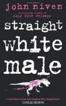 Straight White Male - John Niven