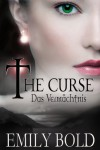 The Curse - Das Vermächtnis (The Curse, Band 3) (German Edition) - Emily Bold
