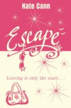 Escape - Kate Cann