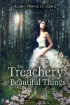 The Treachery of Beautiful Things No Stated Edition by Long, Ruth (2012) -