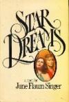 Star Dreams - June Flaum Singer