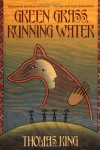 Green Grass, Running Water - Thomas King