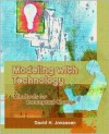 Modeling with Technology: Mindtools for Conceptual Change (3rd Edition) - David H. Jonassen