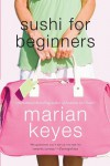 Sushi for Beginners - Marian Keyes