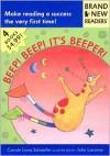 Beep! Beep! It's Beeper!: Brand New Readers - Carole Lexa Schaefer, Julia Lacome