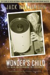 Wonder's Child: My Life In Science Fiction - Jack Williamson