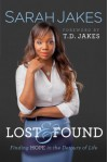 Lost and Found: Finding Hope in the Detours of Life - Sarah Jakes, T.D. Jakes