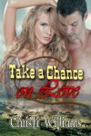 Take a Chance on Love - Christi Williams