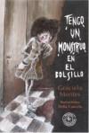 Tengo un monstruo en el bolsillo - Graciela Montes