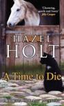 A Time to Die (Sheila Malory Mystery) - Hazel Holt