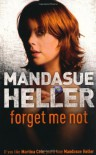 Forget Me Not - Mandasue Heller
