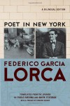 Poet in New York: A Bilingual Edition - Federico García Lorca, Edward Hirsch, Pablo Medina, Mark Statman