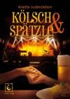 Kölsch & Spätzle - Anette Judersleben