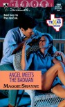 Angel Meets the Badman (The Texas Brand, #8) - Maggie Shayne