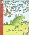 Over in the Meadow Big Book: A Counting Rhyme - Louise Voce