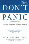 Don't Panic: Taking Control of Anxiety Attacks - R. Reid Wilson