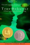 True Believer - Virginia Euwer Wolff
