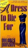 A Dress to Die for - Dolores Johnson