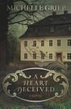 A Heart Deceived - Michelle Griep