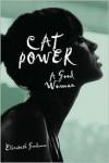 Cat Power: A Good Woman - Elizabeth Goodman