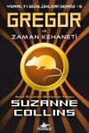 Gregor ve Zaman Kehaneti  - Suzanne  Collins