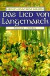 Das Lied von Langenmarck - Heinz J Simon