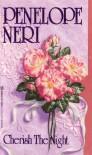 Cherish the Night - Penelope Neri
