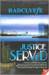 Justice Served - Radclyffe