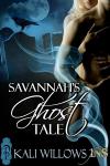 Savannah's Ghost Tale - Kali Willlows
