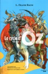 Le cycle d'Oz , T1 - L. Frank Baum