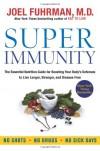 Super Immunity - Joel Fuhrman