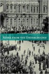 Notes from the Underground (Annotated with Critical Essay and Biography) - Fyodor Dostoyevsky, Constance Garnett