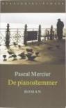 De pianostemmer - Pascal Mercier, Gerda Meijerink