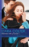 Interview with a Tycoon (Mills & Boon Hardback Romance) - Cara Colter