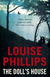 The Doll's House - Louise  Phillips