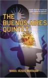 The Buenos Aires Quintet - Manuel Vázquez Montalbán