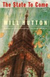 The State To Come - Will Hutton