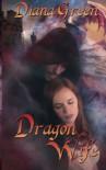 Dragon Wife - Diana Green