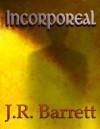 Incorporeal (Soul Series #2) - Julia Rachel Barrett