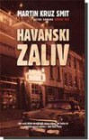 Havanski zaliv - Martin Cruz Smith