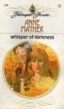 Whisper Of Darkness - Anne Mather