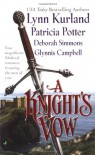 A Knight's Vow - Lynn Kurland, Patricia Potter, Deborah Simmons, Glynnis Campbell