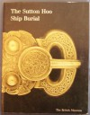 The Sutton Hoo Ship-Burial: A Handbook - Rupert Bruce-Mitford